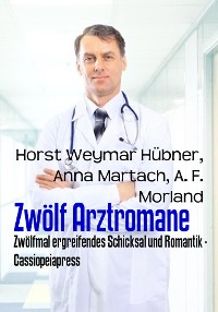 Cover Zwölf Arztromane