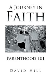 Cover Journey in Faith Parenthood 101