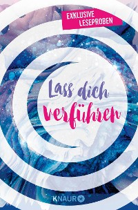 Cover Lass dich verführen: Große Gefühle bei Knaur