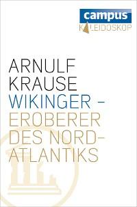 Cover Wikinger - Eroberer des Nordatlantiks