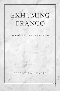 Cover Exhuming Franco