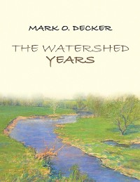 Cover The Watershed Years