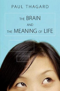 Cover The Brain and the Meaning of Life