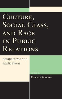 Cover Culture, Social Class, and Race in Public Relations