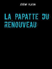 Cover La papatte du renouveau