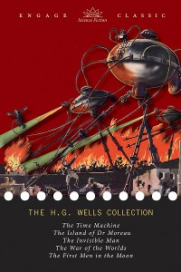 Cover The H. G. Wells Collection: 5 Novels (The Time Machine, The Island of Dr. Moreau, The Invisible Man, The War of the Worlds, and The First Men in the Moon)