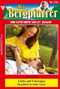 Cover Der Bergpfarrer 218 – Heimatroman