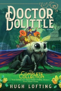 Cover Doctor Dolittle The Complete Collection, Vol. 3