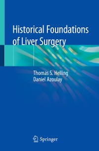 Cover Historical Foundations of Liver Surgery
