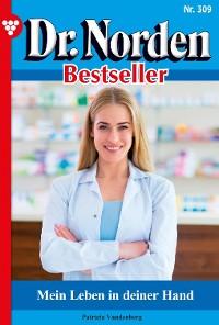 Cover Dr. Norden Bestseller 309 – Arztroman