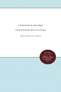 Cover Constance Rourke and American Culture