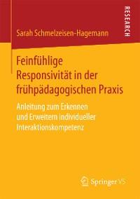 Cover Feinfühlige Responsivität in der frühpädagogischen Praxis