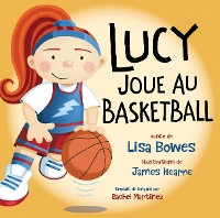 Cover Lucy joue au basketball