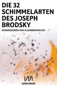 Cover Die 32 Schimmelarten des Joseph Brodsky