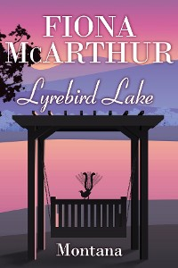 Cover Montana - Lyrebird Lake Book 1