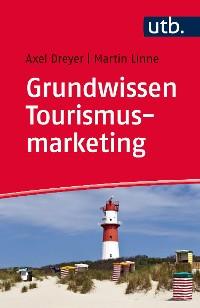 Cover Grundwissen Tourismusmarketing
