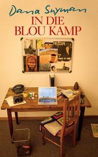 Cover In die blou kamp