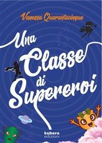Cover Una classe di supereroi