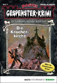 Cover Gespenster-Krimi 17 - Horror-Serie
