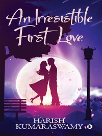 Cover An Irresistible First Love