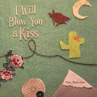 Cover I Will Blow You a Kiss