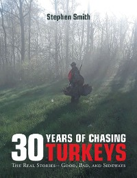 Cover 30 Years of Chasing Turkeys
