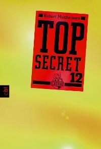Cover Top Secret 12 - Die Entscheidung