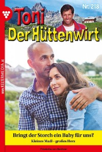 Cover Toni der Hüttenwirt 218 – Heimatroman
