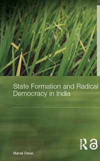 Cover State Formation and Radical Democracy in India