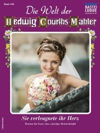 Cover Die Welt der Hedwig Courths-Mahler 558 - Liebesroman