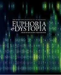 Cover Euphoria and Dystopia