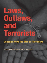 Cover Laws, Outlaws, and Terrorists