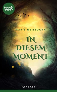 Cover In diesem Moment (Kurzgeschichte, Liebe)