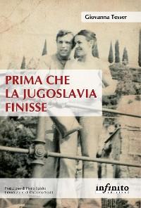 Cover Prima che la Jugoslavia finisse