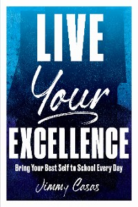 Cover Live Your Excellence