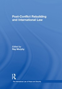 Cover Post-Conflict Rebuilding and International Law