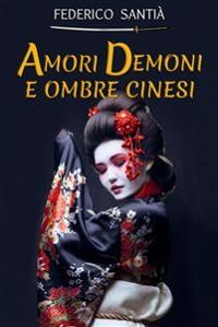 Cover Amori Demoni e Ombre Cinesi