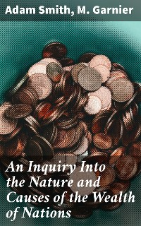 Cover An Inquiry Into the Nature and Causes of the Wealth of Nations