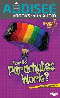 Cover How Do Parachutes Work?