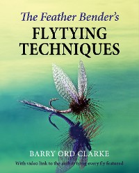 Cover The Feather Bender's Flytying Techniques