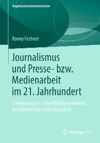 Cover Journalismus und Presse- bzw. Medienarbeit im 21. Jahrhundert