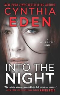 Cover Into The Night (Killer Instinct, Book 3)
