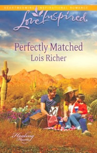 Cover Perfectly Matched (Mills & Boon Love Inspired) (Healing Hearts, Book 3)