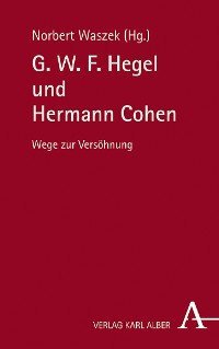 Cover G. W. F. Hegel und Hermann Cohen