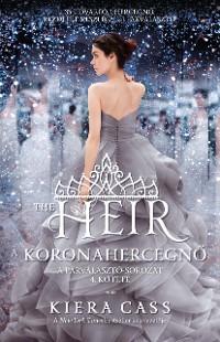 Cover The Heir – A koronahercegnő