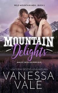 Cover Mountain Delights - macht mich glücklich