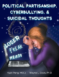 Cover Political Partisanship, Cyberbullying, & Suicidal Thoughts