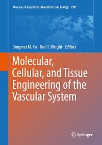 Cover Molecular, Cellular, and Tissue Engineering of the Vascular System