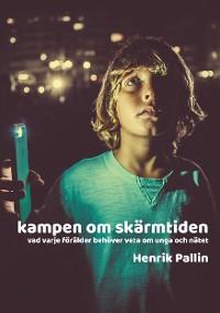 Cover Kampen om skärmtiden