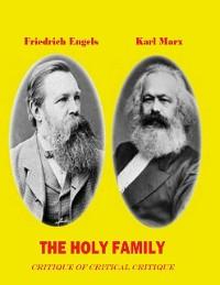 Cover The Holy Family - Critique of Critical Critique